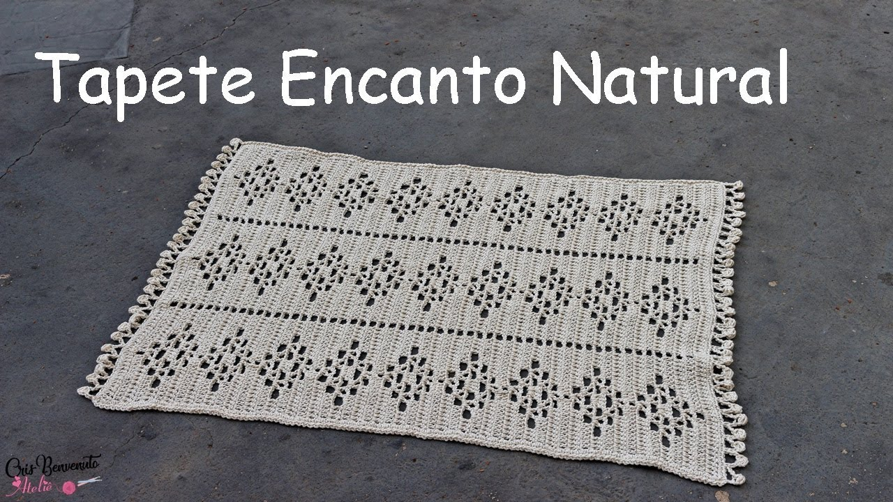 Como Fazer Tapete de Crochê Simples Encanto Natural