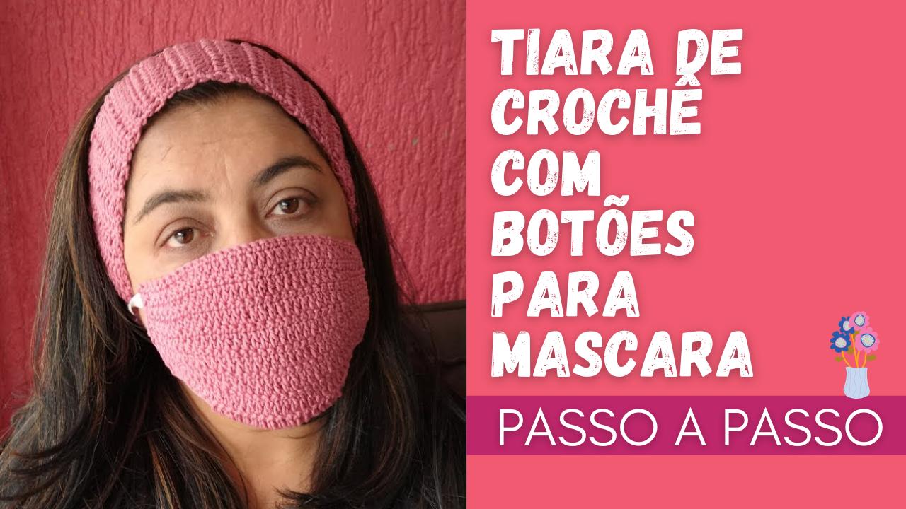Tiara de Crochê com Botões para Máscara